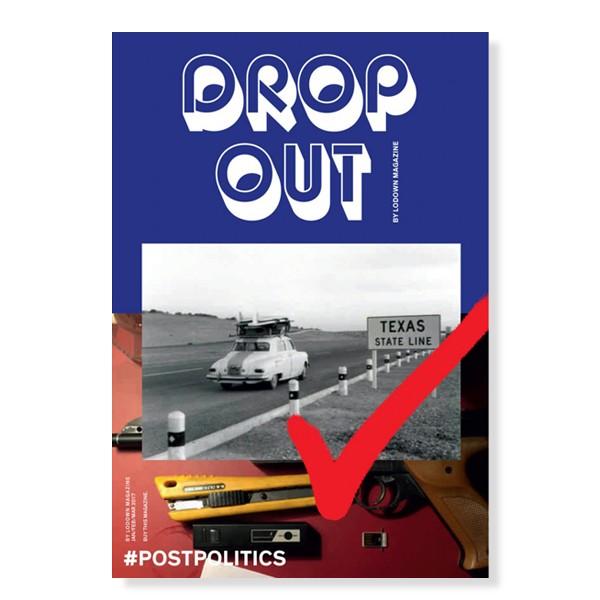 Lodown Drop Out Magazine